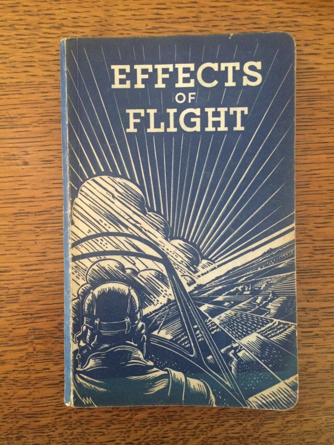 Effects of Flight, Mildred Stearns's personal copy. A slim book with a drawing of a men piloting a plan into a large bomb cloud.